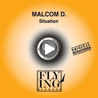 Situation — Malcom D.