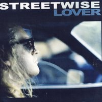 Streetwise Lover — Streetwise Lover