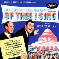 "Of Thee I Sing: Music From The Original Broadway Cast — The Original Broadway Cast Of ""Of Thee I Sing"""