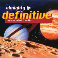 Almighty Definitive (The Sound Of The 90s) — сборник