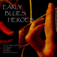 Early Blues Heroes — Clarence William's Orchestra
