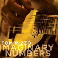 Imaginary Numbers — Tom Rizzo