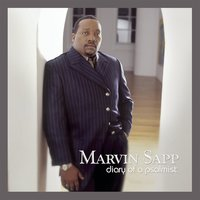 Diary Of A Psalmist — Marvin Sapp