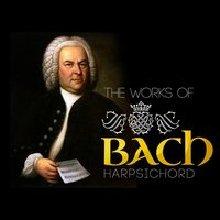 The Works of Bach: Hapsichord — Иоганн Себастьян Бах, Christiane Jaccottet
