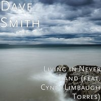 Living in Never Land — Dave Smith, Cyndi Limbaugh Torres