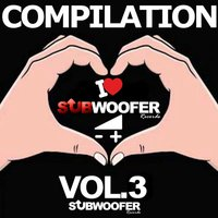 I Love Subwoofer Records Techno Compilation, Vol. 3 — сборник