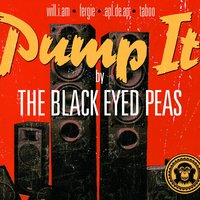 Pump It — The Black Eyed Peas