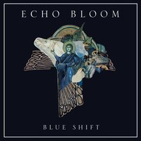 Blue Shift — Echo Bloom