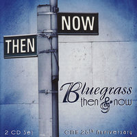 Bluegrass Then & Now — сборник