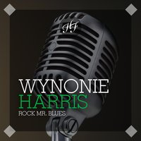 Rock Mr. Blues — Wynonie Harris