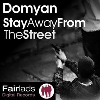 Stay Away from the Street — Domyan