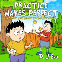 Practice Makes Perfect — D. J. Eva