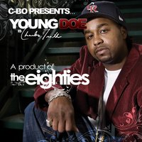 A Product of the Eighties — Young Doe