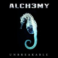 Unbreakable — Alch3my
