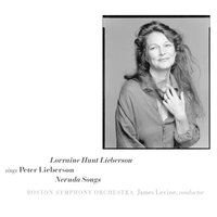Sings Peter Lieberson: Neruda Songs — Boston Symphony Orchestra, Lorraine Hunt Lieberson