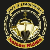 Jazz & Limousines by Nelson Riddle — Nelson Riddle