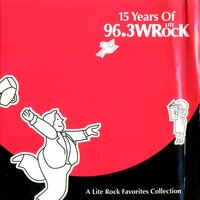 15 Years Of 96.3 WlLite Rock — сборник