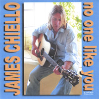 No One Like You - Demo Tracks — James Chiello
