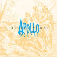 Forever Young — Apollo Delphi