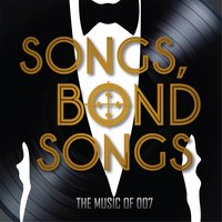 Songs. Bond Songs: The Music of 007 — сборник