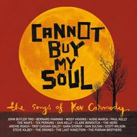 Cannot Buy My Soul (A Kev Carmody Tribute) — сборник
