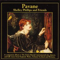 Pavane — Barry Phillips, William Coulter, Neal Hellman, Shelley Phillips and Friends, Todd Phillips, Jeff Gallagher