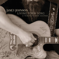 Living For A Song:  A Tribute To Hank Cochran — Jamey Johnson
