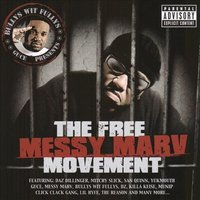 The Free Messy Marv Movement — Messy Marv