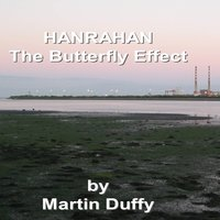 Hanrahan (The Butterfly Effect) — Martin Duffy
