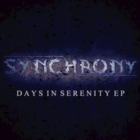Days in Serenity - EP — Synchrony