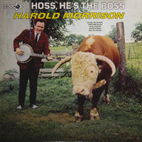Hoss, He's The Boss — Harold Morrison