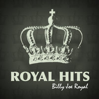 Royal Hits! — Billy Joe Royal