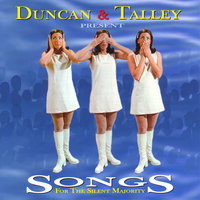 Songs For The Silent Majority — Duncan and Talley