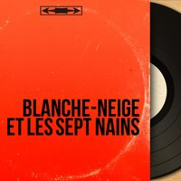 Blanche-Neige et les sept nains — сборник