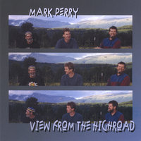 View from the High Road — Mark Perry