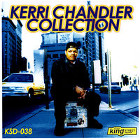 The Kerri Chandler Collection — сборник