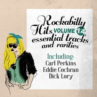 Rockabilly Hits, Essential Tracks and Rarities, Vol. 14 — сборник