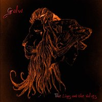 The Lions and the Wolves — Galw