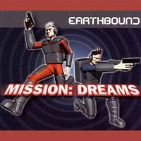 Mission: Dreams — Earthbound