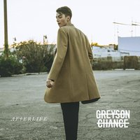 Afterlife — Greyson Chance
