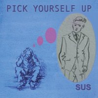 Pick Yourself Up — Sus