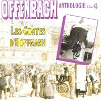 Offenbach : Anthologie, vol. 4 — Жак Оффенбах