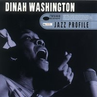 Jazz Profile — Dinah Washington