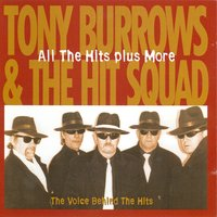 All The Hits + More — Tony Burrows & The Hit Squad