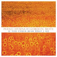 Piano Hymns — Gordon Mote