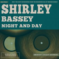 Night and Day — Shirley Bassey