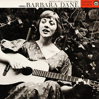 When I Was A Young Girl — Barbara Dane