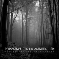 Paranormal Techno Activities - SIX — Subject English, Chris Hale