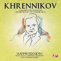 Khrennikov: Concerto for Violin and Orchestra No. 2 in C Major, Op. 23 — Тихон Николаевич Хренников