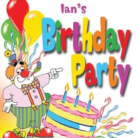 Ian's Birthday Party — The Fun Factory, The Tiny Boppers